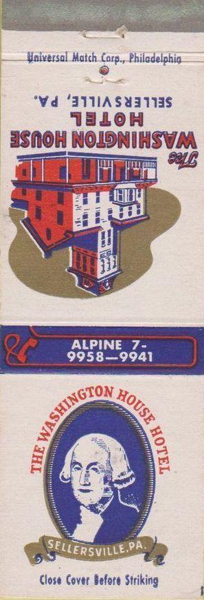 483 Washington House Hotel Sellersville Pa Washington Houses Hotel Motel Hotel
