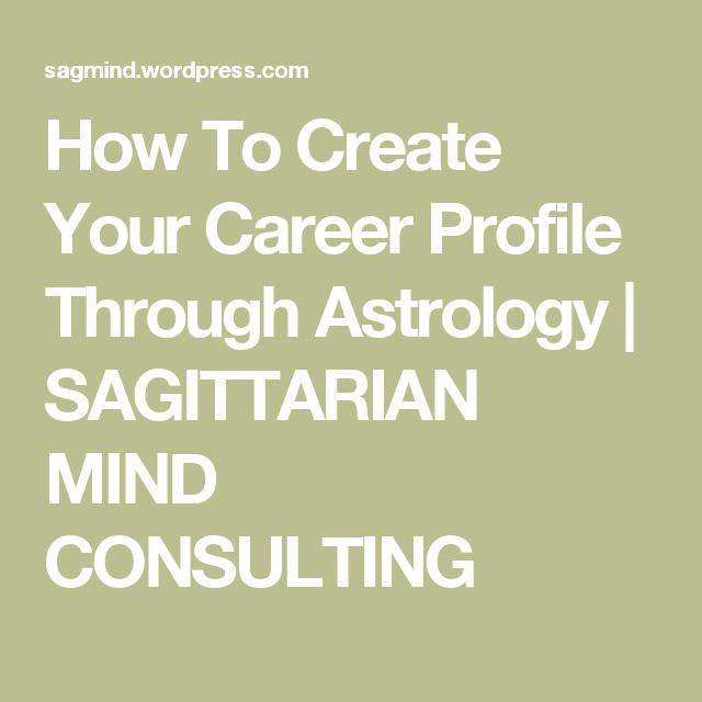 How To Create Your Career Profile Through Astrology  Sagittarian