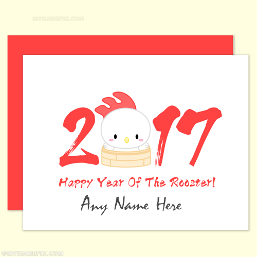 Rooster Chinese New Year Cards 2017 With Name | Chinese New Year ...