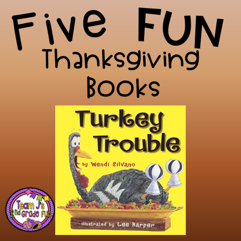 5 Fun Thanksgiving Books For Read Alouds In The Classroom Team Js