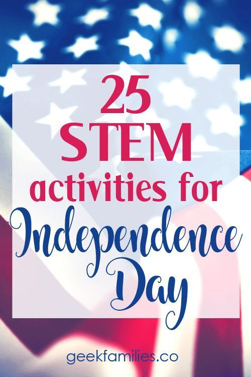 25 STEM Projects for Independence Day
