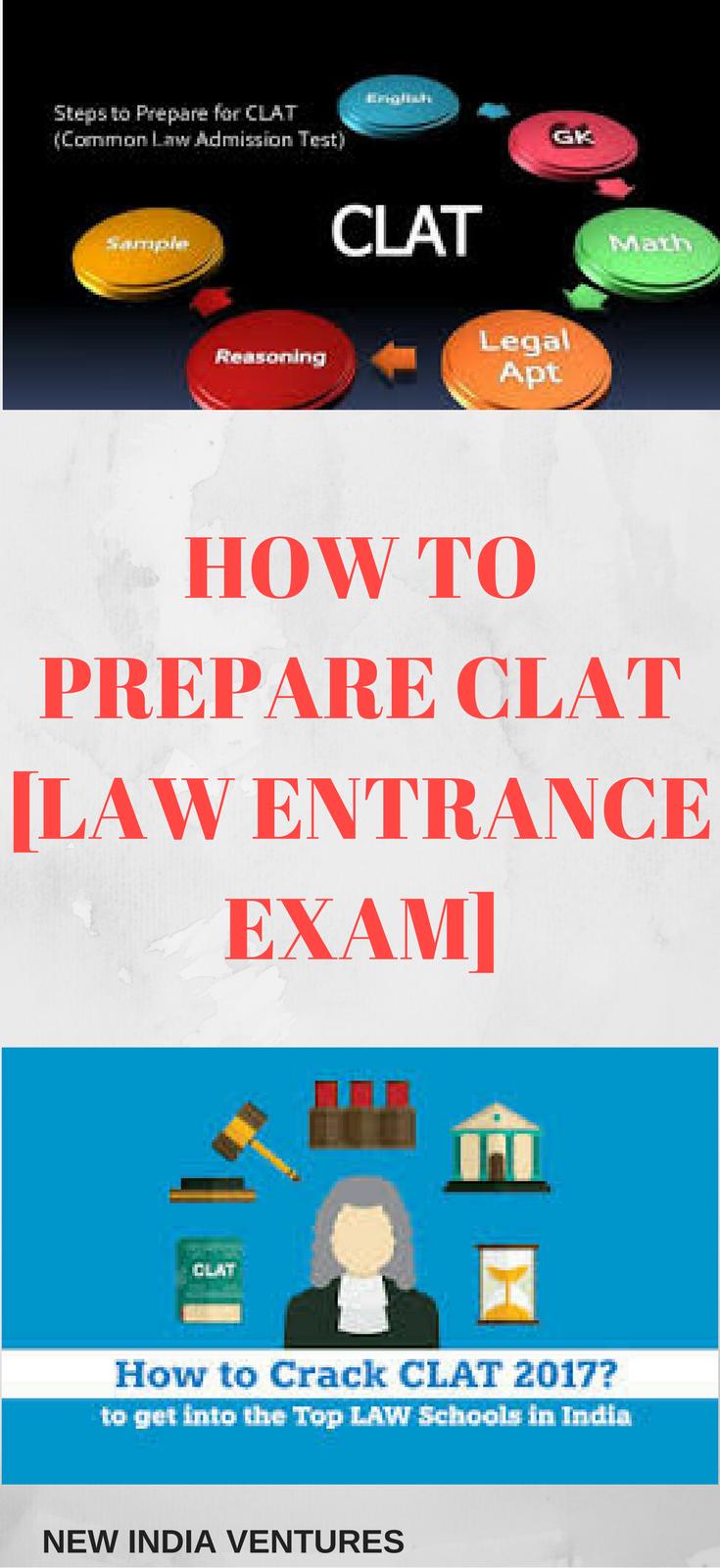 How To Prepare Clat 2017 Law Entrance Exam New India Ventures Entrance Exam Exam India School