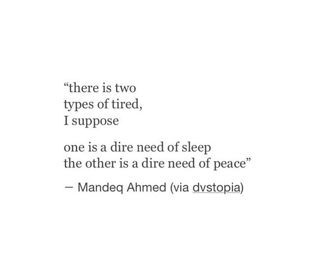 Two Types of Tired | quote lover | Sayings, Quotes, Words