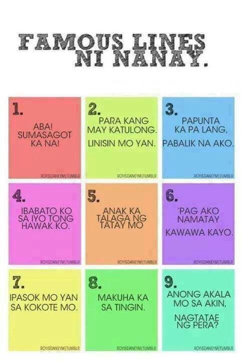 Famous lines ni nanay   Tagalog   Tagalog quotes, Tagalog