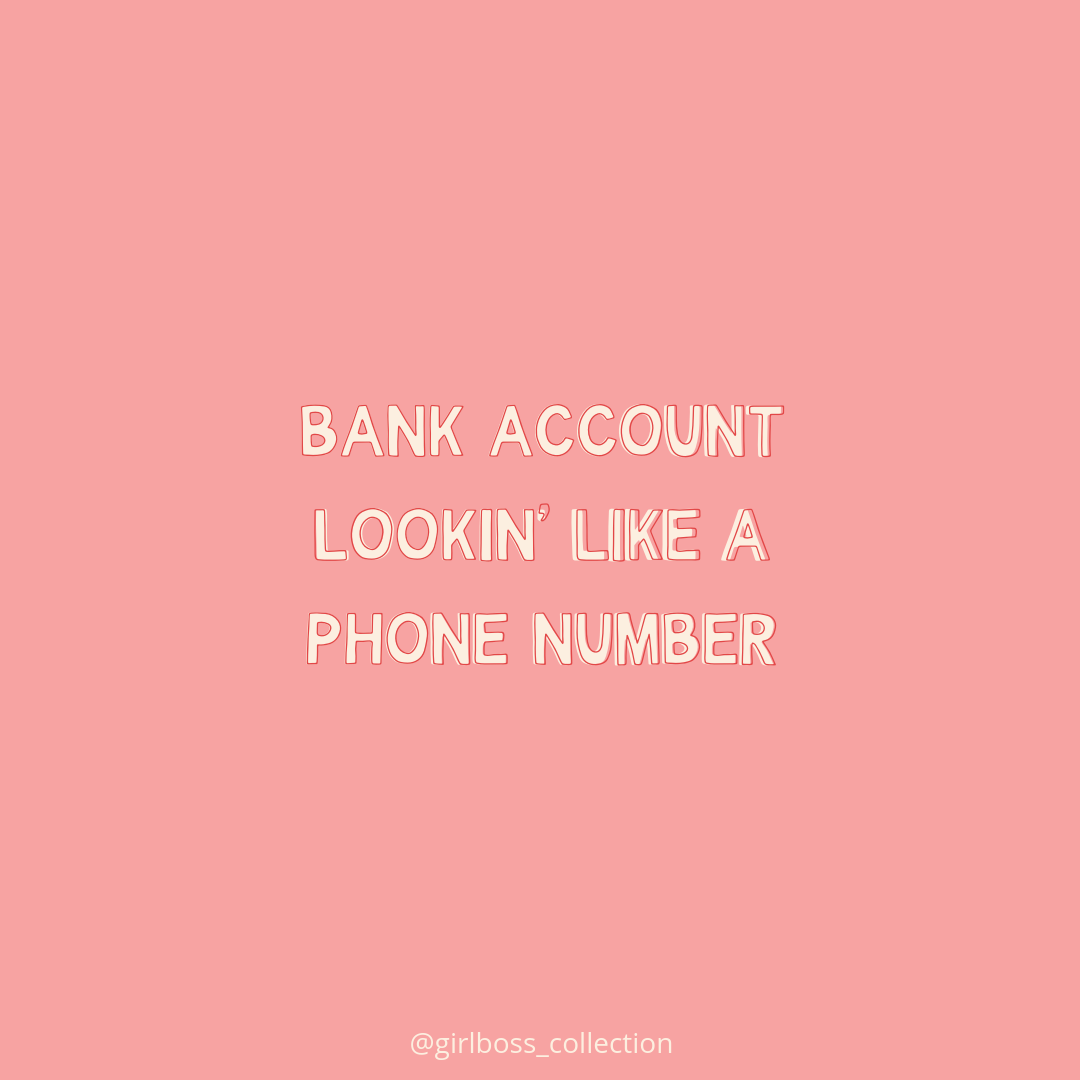 Bank Account Lookin Like A Phone Number 2020