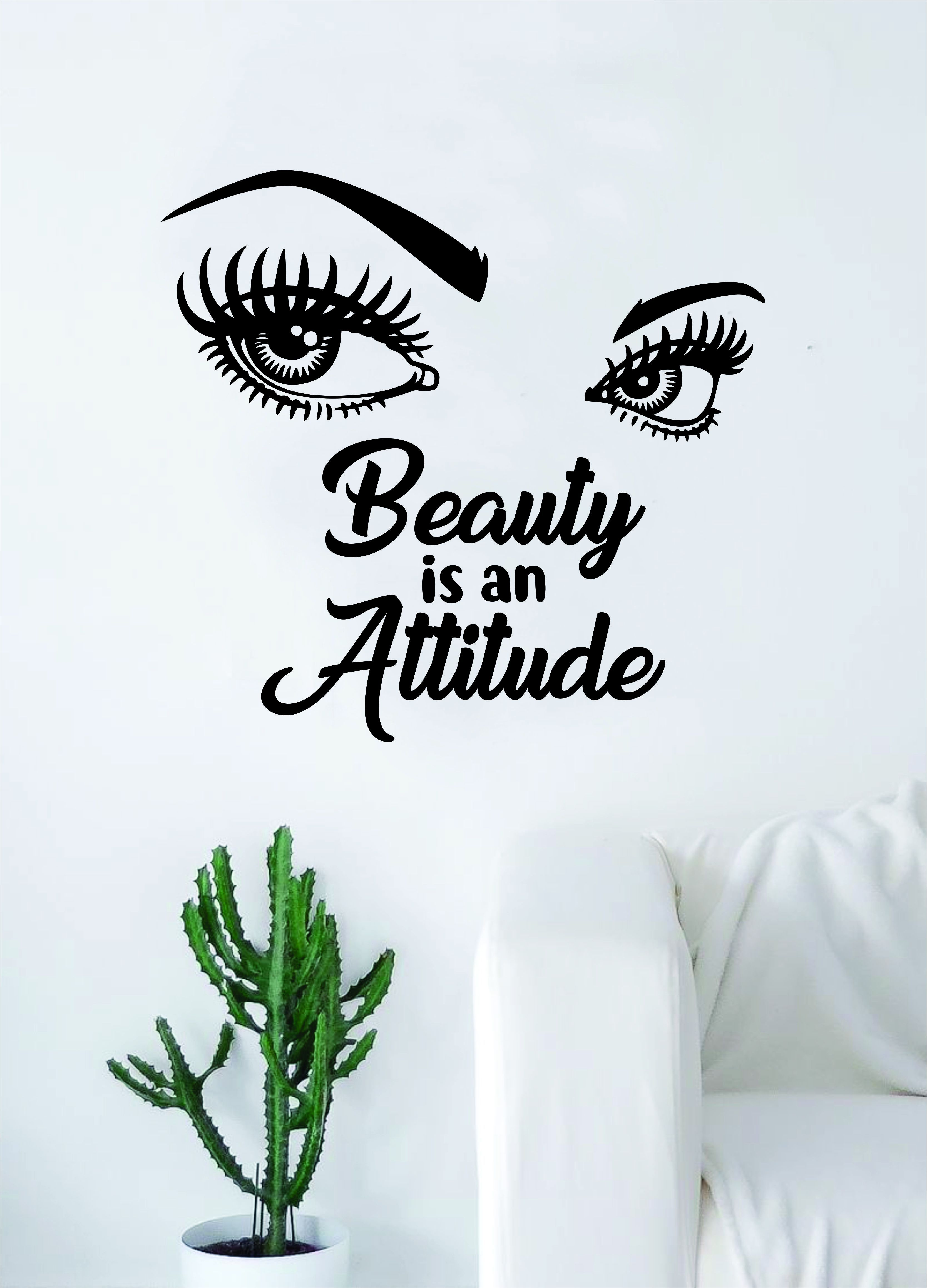 7e168052a79 Beauty is an Attitude Girl Eyes Quote Beautiful Design Decal Sticker Wall  Vinyl Decor Art Eyebrows Eyelashes Lashes Make Up Cosmetics Beauty Salon MUA