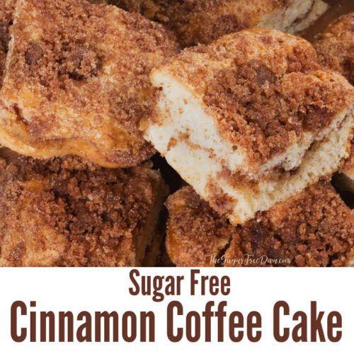 Sugar Free Cinnamon Coffee Cake - THE SUGAR FREE DIVA