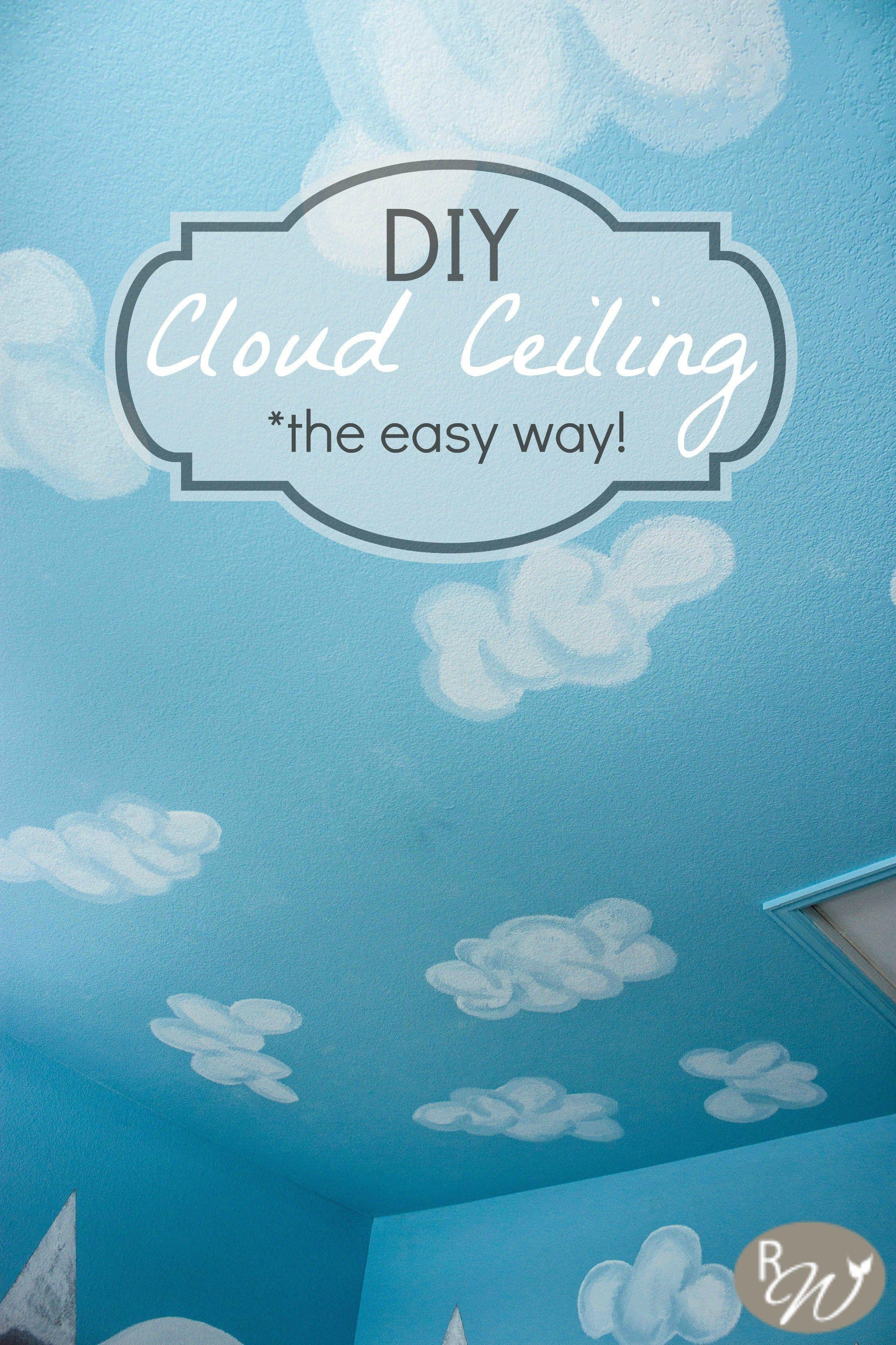 DIY Cloud Ceilingthe easy way Cloud ceiling, Kids room