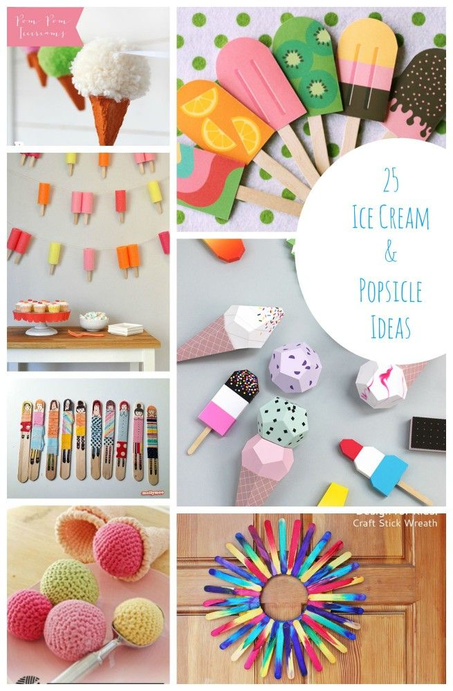25 Ice Cream And Popsicle Ideas Art Craft Play Food More
