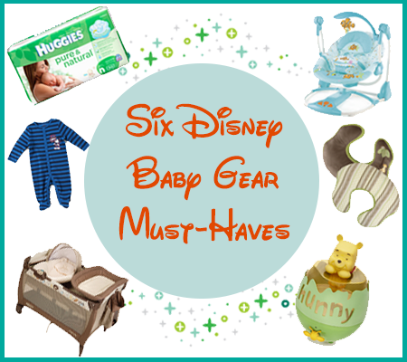 | 6 Disney Baby Gear Must Haves | DisneyBaby.com