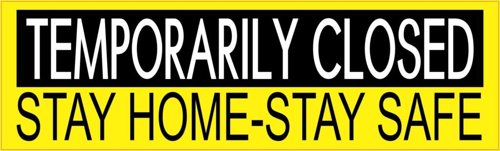 Stickertalk Stay Home Stay Safe Temporarily Closed Magnet 10 Inches X 3 In 2020 Vinyl Sticker Black Letter Safe