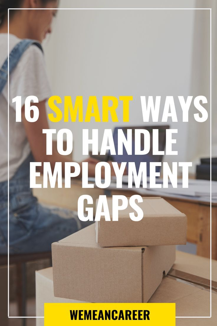 16 smart ways to fill gaps in your employment with images