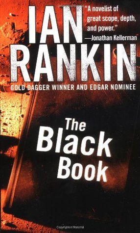The Black Book By Ian Rankin 4 Stars Read My Review Here Https Www Goodreads Com Review Show 1461216813 Black Books Books Ian Rankin