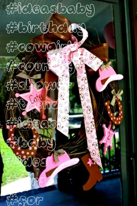 shower ides for girs country cowgirl birthday 36 trendy IdeasbabyBaby shower ides for girs country cowgirl birthday 36 trendy Ideasbaby
