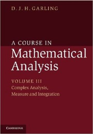 A Course In Mathematical Analysis Iii Complex Analysis Measure