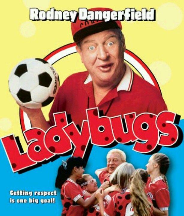 Ladybugs Rodney Dangerfield Was Hilarious In This Movie Ladybugs Movie Kids Movies Full Movies