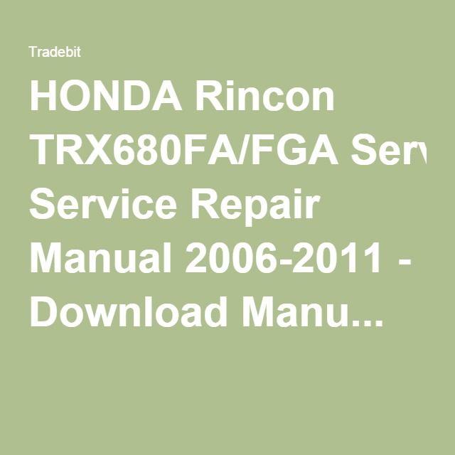 Rincon Trx680fa Fga Service Repair Manual 2006 2011 Download Manuals Technical Repair Manuals Repair Manual