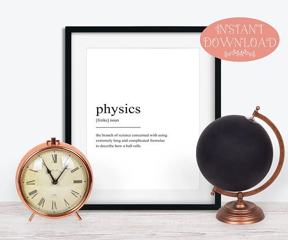 Printable Art Physics Definition Print Physics Wall Art Etsy Wall Art Printable Wall Art Definition Prints