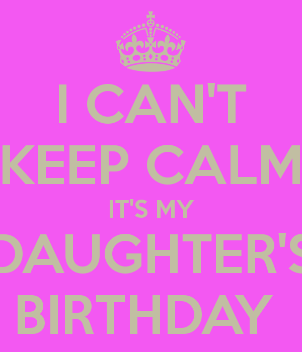 ON MY DAUGHTER'S BIRTHDAY Google Search Sayings