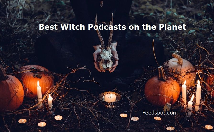 Best Podcasts For Halloween 2020 List of Best Witch Podcasts. Keep up with wicca podcast