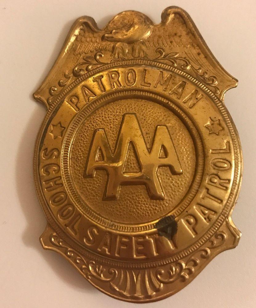 AAA School Safety Patrol BadgePatrolmanGold eBay