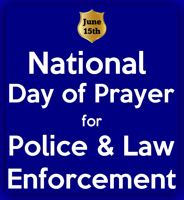 It S National Day Of Prayer For Law Enforcement Officers Law Enforcement Law Enforcement Officer Prayers