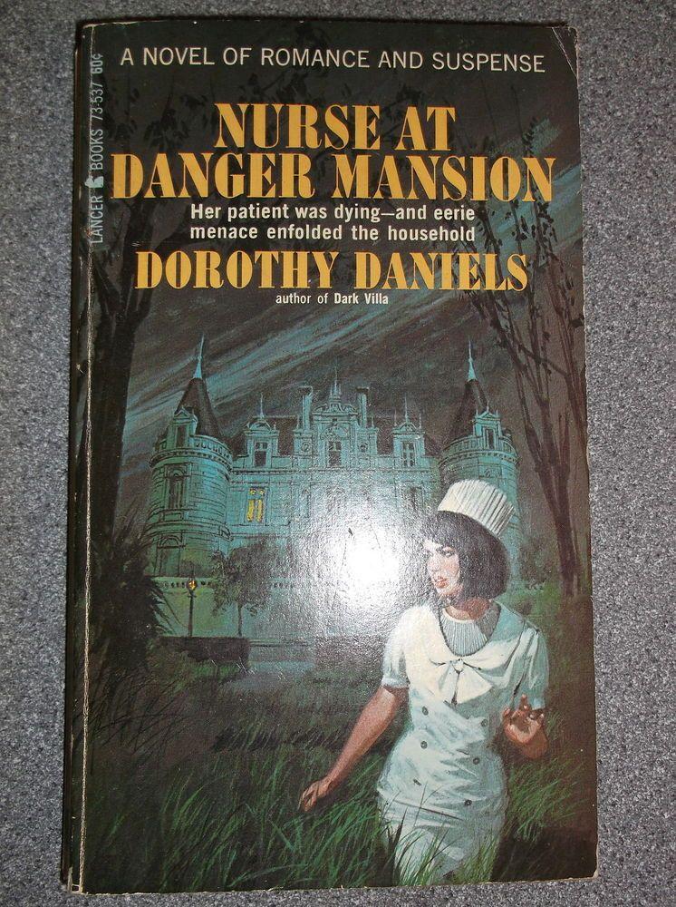 NURSE AT DANGER MANSION by DOROTHY DANIELS P/B 1966 LANCER BOOKS