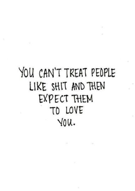 You Cant Treat People Like Your Personal Punching Bag Love