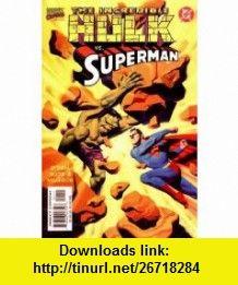 Incredible Hulk Vs Superman (9780785107361) Roger Stern , ISBN-10: 0785107363  , ISBN-13: 978-0785107361 ,  , tutorials , pdf , ebook , torrent , downloads , rapidshare , filesonic , hotfile , megaupload , fileserve