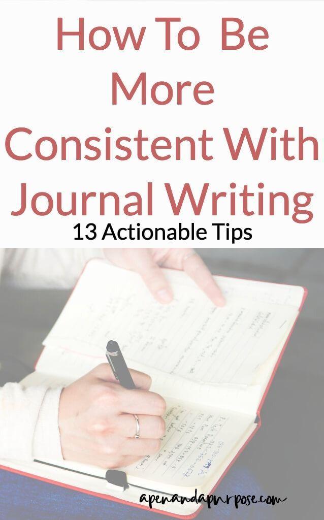 create a consistent journaling habit  journal entries
