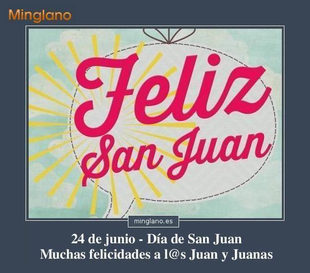 Frase Para Felicitar A Los Juan Y Juana En El Día De San Juan 24 De Junio Dia De San Juan Frases Para Felicitar Felicitacion De Santo