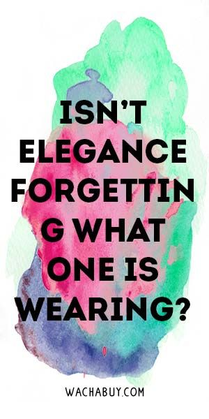 #quote #inspiration / Quotes About Women's Style You Should Remember