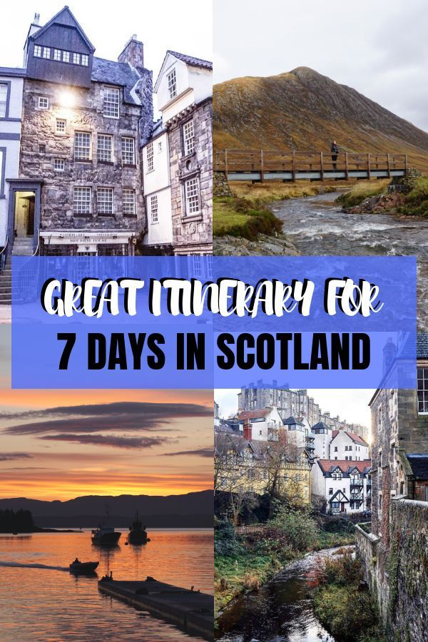 The Optimal Itinerary for Scotland in 7 days #travelscotland