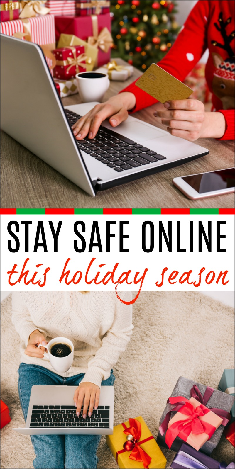 Stay Safe Online This Holiday Season Staying safe online