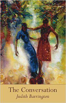 The Conversationby Judith Barrington$xx.xx, Softcoverpublisher, 2015