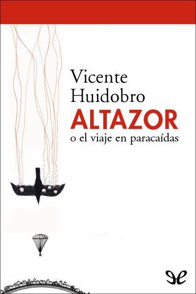 VICENTE HUIDOBRO ALTAZOR PDF DOWNLOAD