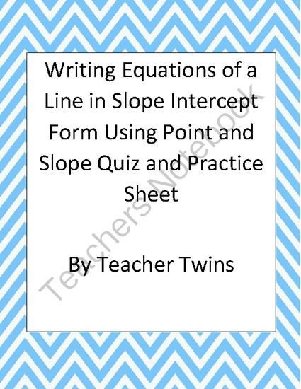 Equations In Slope Intercept Form Using Point And Slope Quiz From