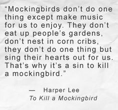 "quotes from to kill a mockingbird that are showing maturity Scout's maturity essay - scout's maturity maturation is a stage of growth that we as human beings begin at birth ""to kill a mockingbird"" in harper lee shows scouts growth as she experiences and understands the prejudice of maycomb."