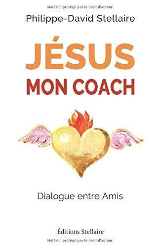 Jesus Mon Coach Dialogue Entre Amis Pdf Gratuit Telecharger