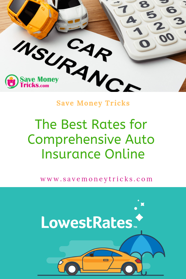 Best Rates For Comprehensive Auto Insurance Online Auto