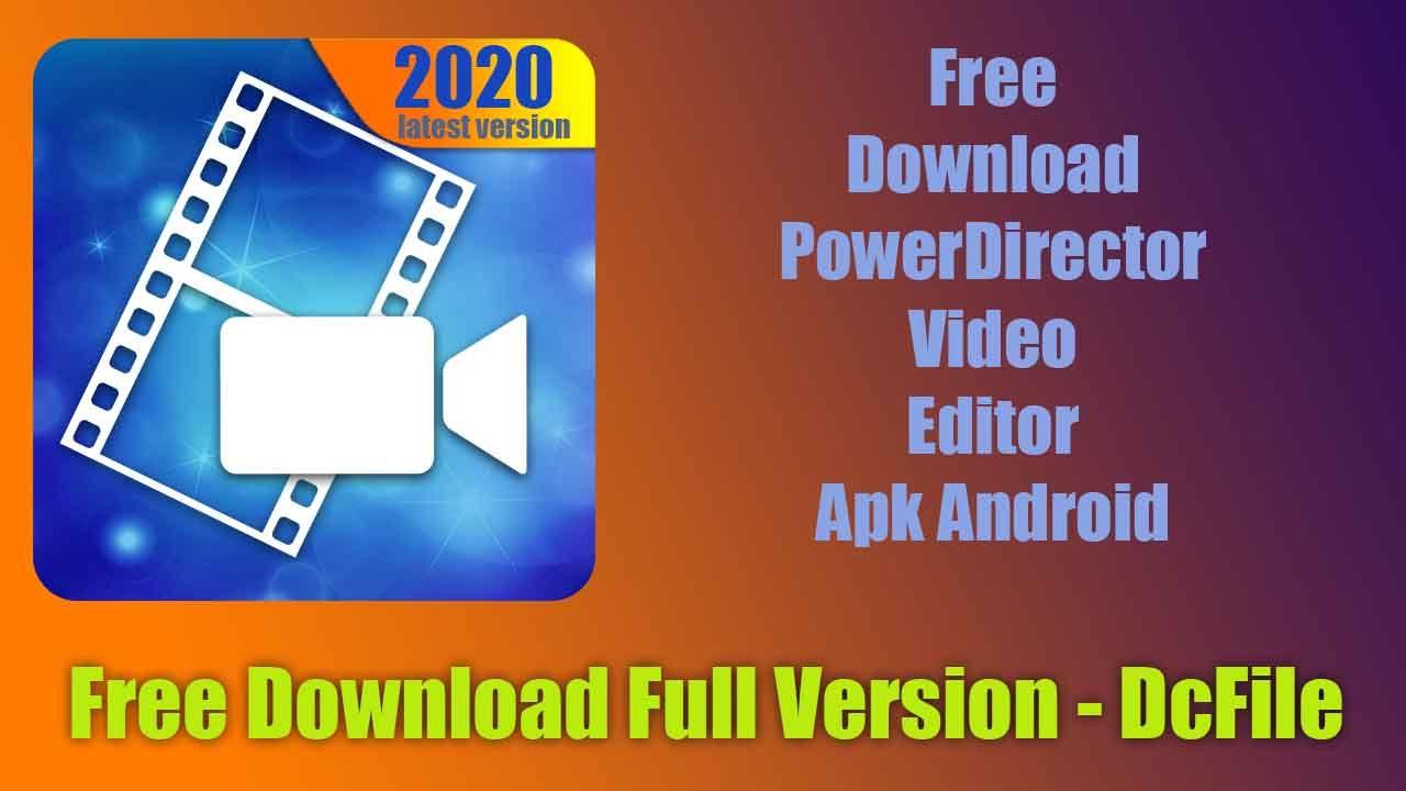 How To Download Free Cyberlink Powerdirector Video Editor 6 3 0
