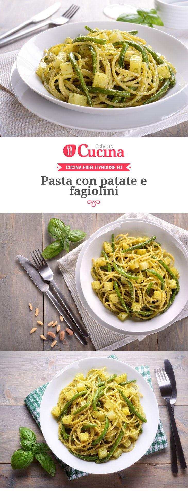 Pasta con patate e fagiolini ricetta primi piatti pinterest pasta - Cucinare i fagiolini ...