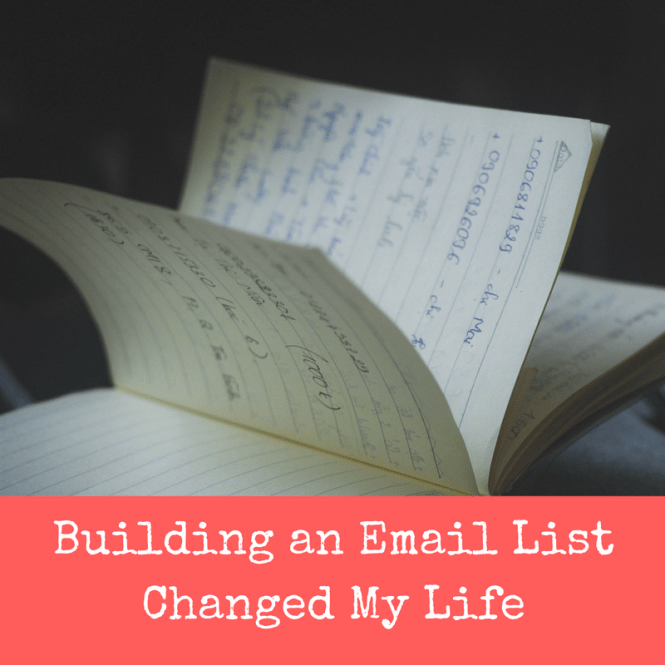 Building an email list changed my life do it yourself today building an email list changed my life solutioingenieria Gallery