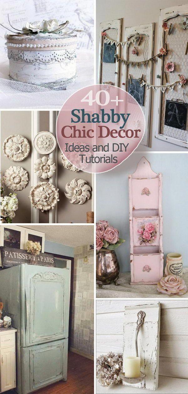 Photo of 40+ Shabby Chic Decor Ideas and DIY Tutorials 2017