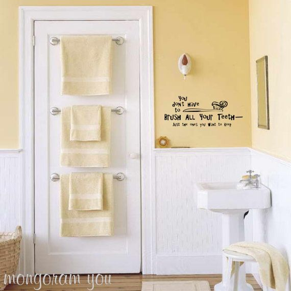 Bathroom Wall Decal 'You don't have to brush all your teeth….