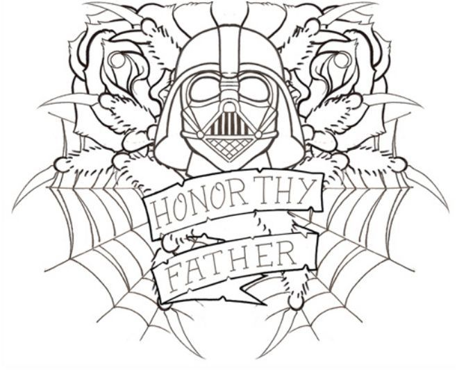 Honor Thy Father Tattoo Darth Vader Father S Day Drawings Fathers Day Coloring Page Star Wars Tattoo