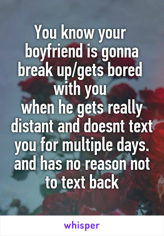 when to know to break up with your boyfriend