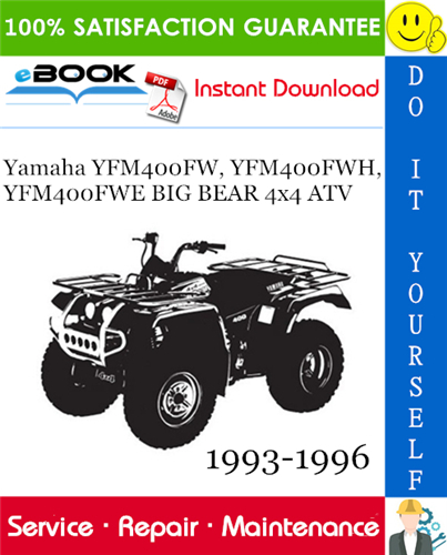 Yamaha Yfm400fw Yfm400fwh Yfm400fwe Big Bear 4 4 Atv Service Repair Manual 1993 1996 Download Yamaha Repair Manuals Big Bear