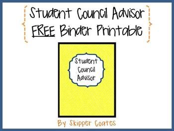 Student Council Advisor--FREE Binder Printable | student council ...