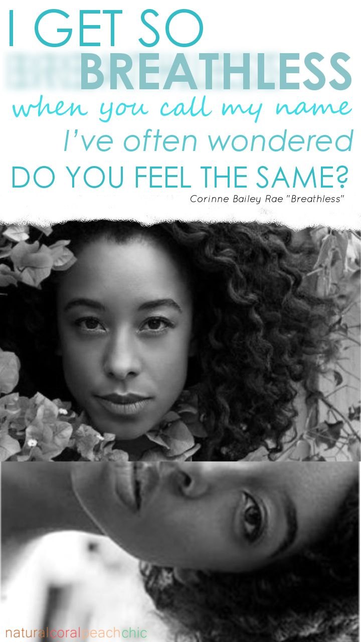 "Love Music Quotes Naturalcoralpeachchic ""breathless""corinne Bailey Rae"